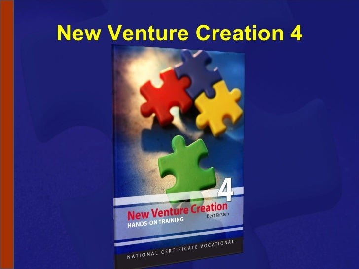 NCV 4 New Venture Creation Hands-On Support Slide Show - Module 2