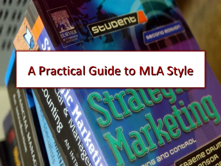 A practical guide to MLA style