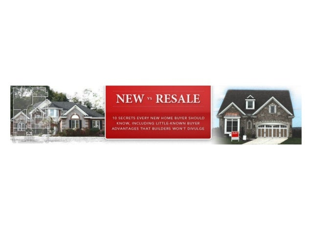 New versus resale homes for buyers