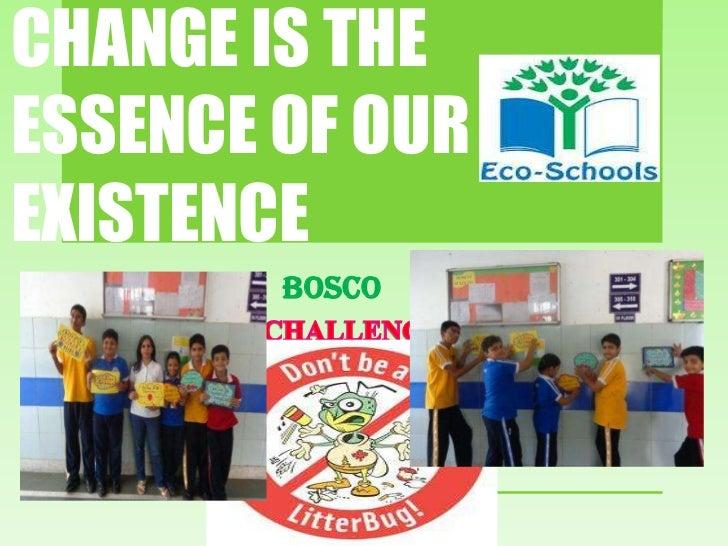 IND-2012-189 BOSCO PUBLIC SCHOOL -New Wave of Change