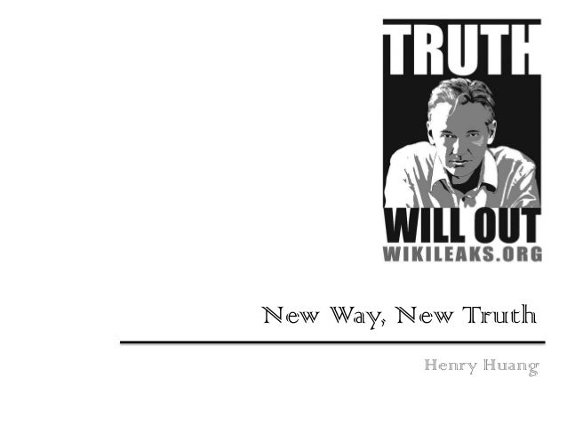 New Way, New TruthHenry Huang