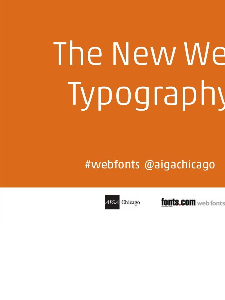 The New Web Typography #webfonts @aigachicago