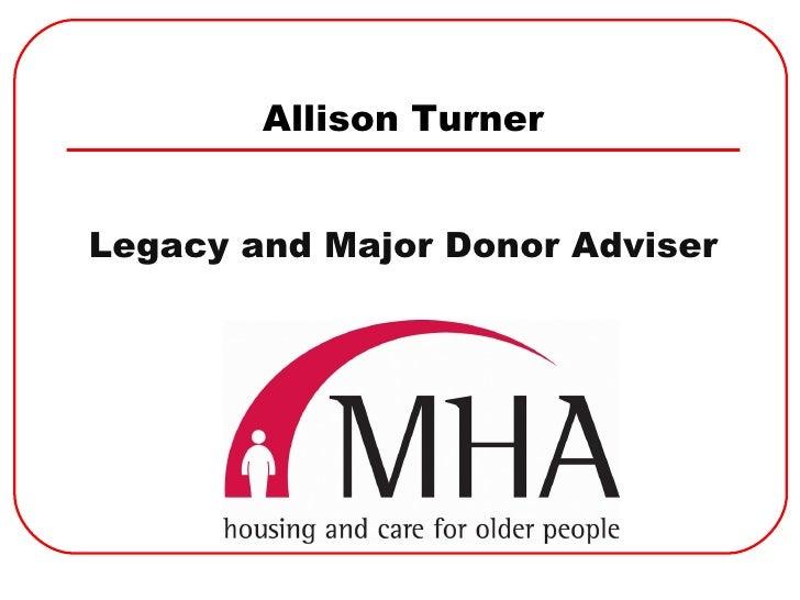 New  Wills For Old  Allison  Turner  M H A Presentation 091009