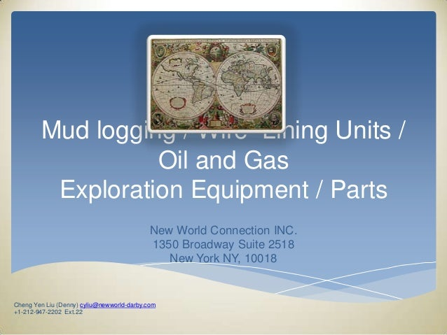 Mud logging / Wire Lining Units /                  Oil and Gas         Exploration Equipment / Parts                      ...