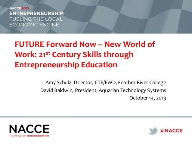 New World of Work: 21st Century Skills through Entrepreneurship Education