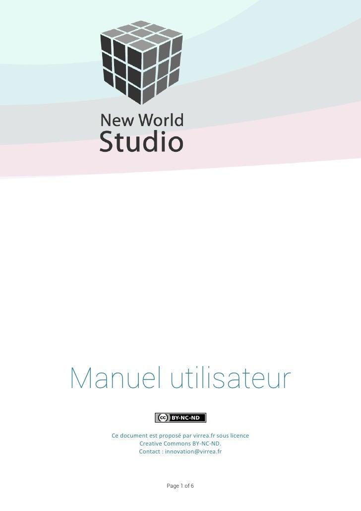Manuel utilisateur   Ce document est proposé par virrea.fr sous licence           Creative Commons BY-NC-ND.           Con...