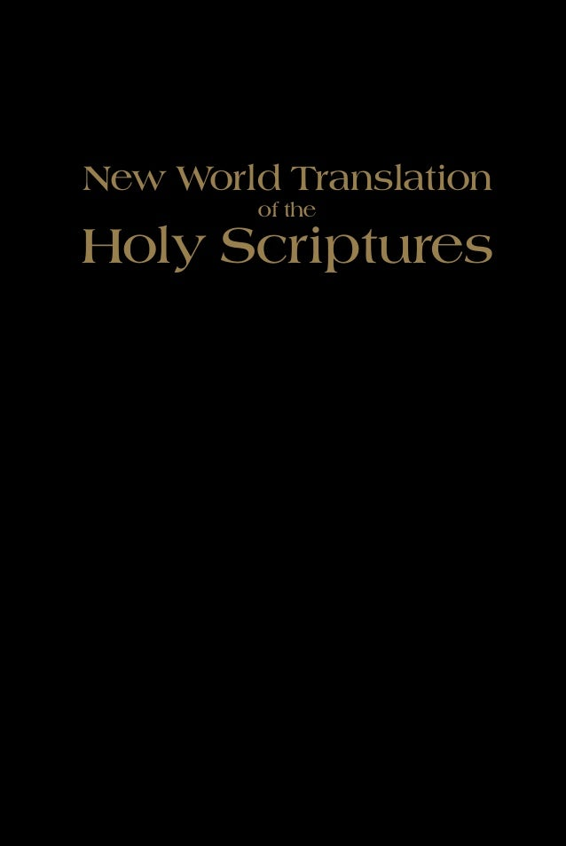 New World Translation         of theHoly Scriptures