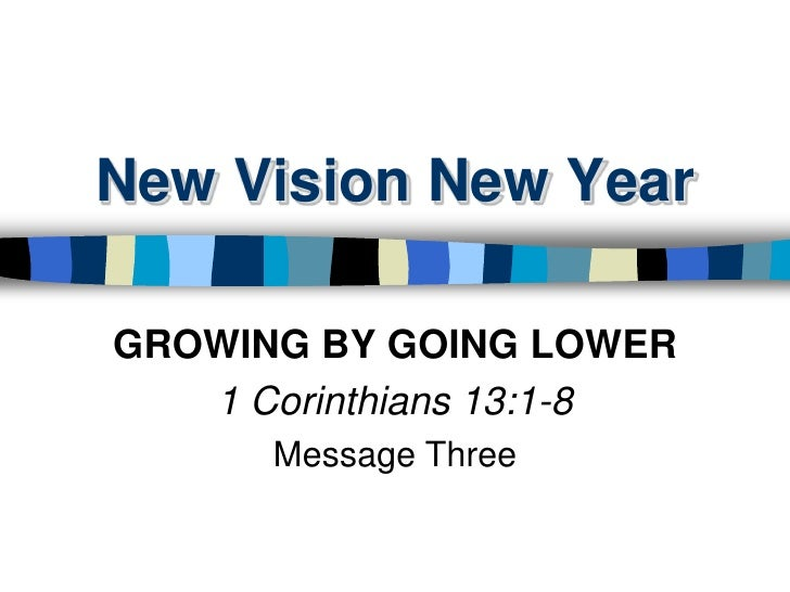 New year 3 slides 1 cor 13 1 8 - 011611