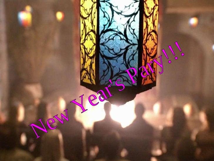 New Year's Pary!!!