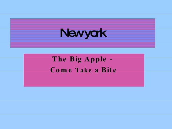 New York - come take a bite