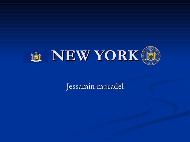 NEW YORK Jessamin moradel
