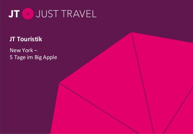 JT Touristik  New York –  5 Tage im Big Apple  Seite 1 / Thema / 28.11.11