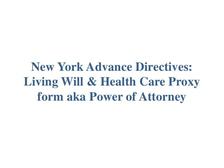 New York Advance Directives Living Will & Health Care Proxy form aka Power of Attorney