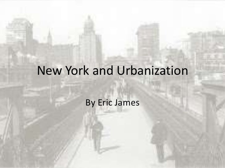 New york and urbanization