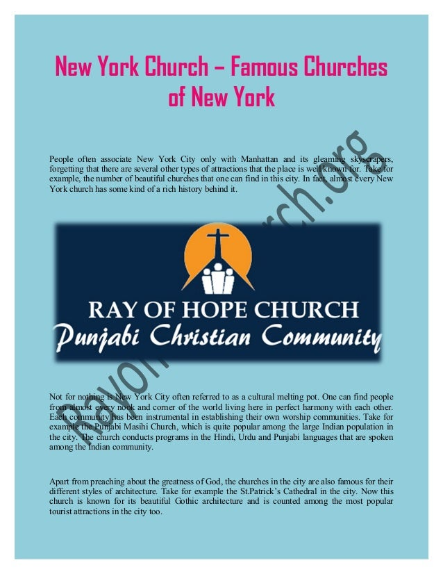 New York Church – Famous Churches of New York People often associate New York City only with Manhattan and its gleaming sk...