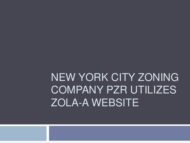 New York City Zoning Company PZR Utilizes ZoLa-A Website