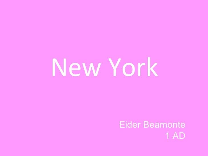 New York Eider Beamonte 1 AD