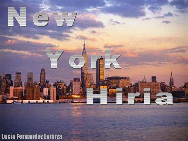 New York Hiria Lucía Fernández Lejarza