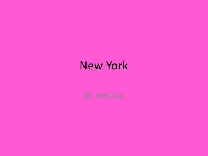 New YorkBy melissa