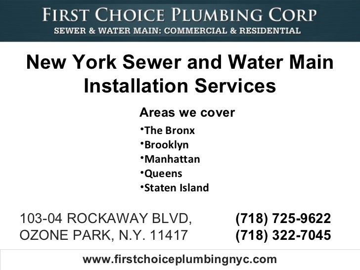 New York Sewer and Water Main     Installation Services                Areas we cover                •The Bronx           ...