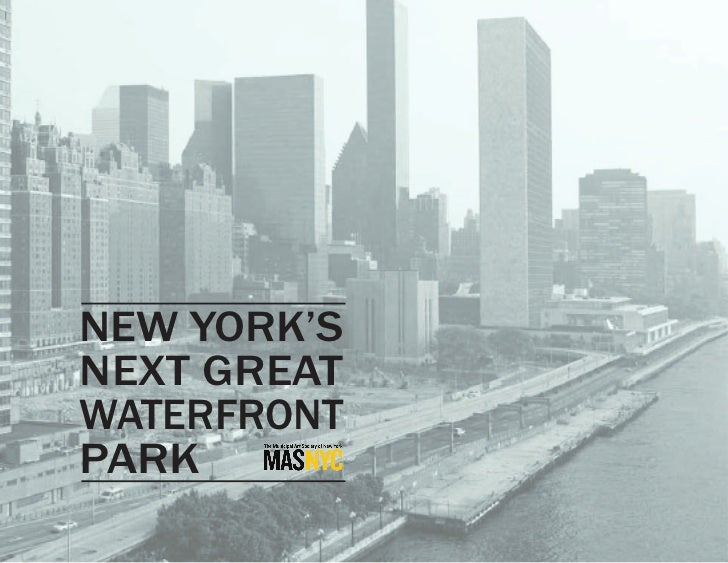 New York's Next Great Waterfront Park - Urban Design