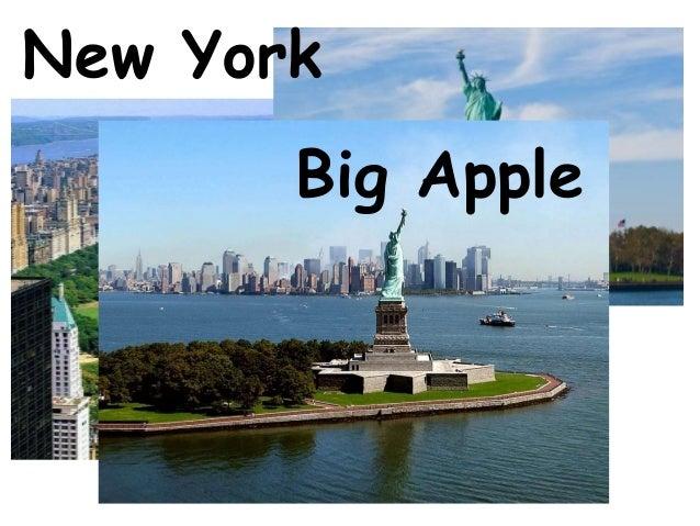 New York       Big Apple