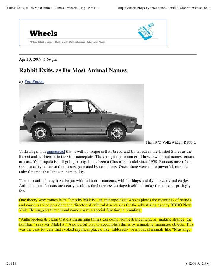 Rabbit Exits, as Do Most Animal Names - Wheels Blog - NYT...           http://wheels.blogs.nytimes.com/2009/04/03/rabbit-e...