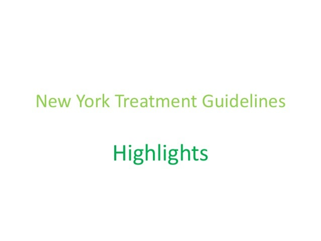 New York Treatment Guidelines