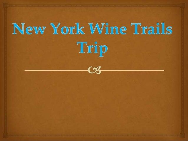 New york wine trails trip