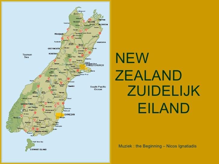 ZUIDELIJK EILAND NEW ZEALAND Muziek : the Beginning – Nicos Ignatiadis