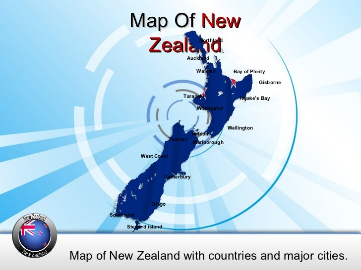 Map Of  New Zealand Map of New Zealand with countries and major cities. Steward island Nelson Tasman Marlborough West Coas...