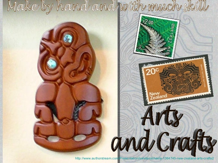 http://www.authorstream.com/Presentation/sandamichaela-1384745-new-zealand-arts-crafts2