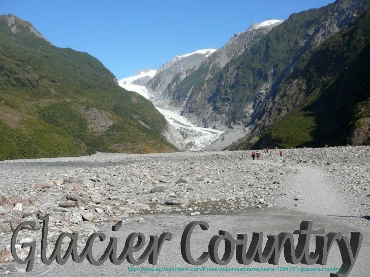 Glaciers country