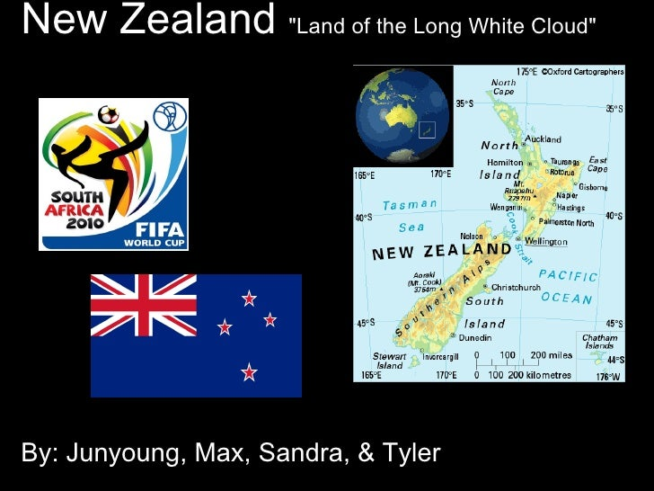 """New Zealand  """"Land of the Long White Cloud""""         By: Junyoung, Max, Sandra, & Tyler"""