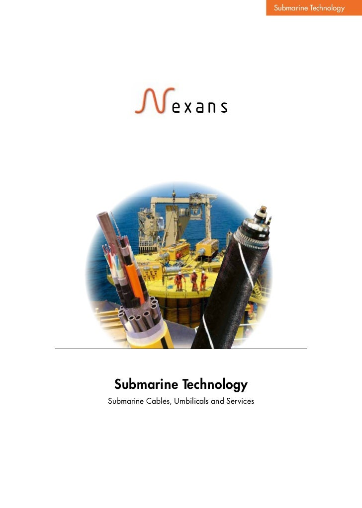 Submarine Technology                 exans Submarine TechnologySubmarine Cables, Umbilicals and Services