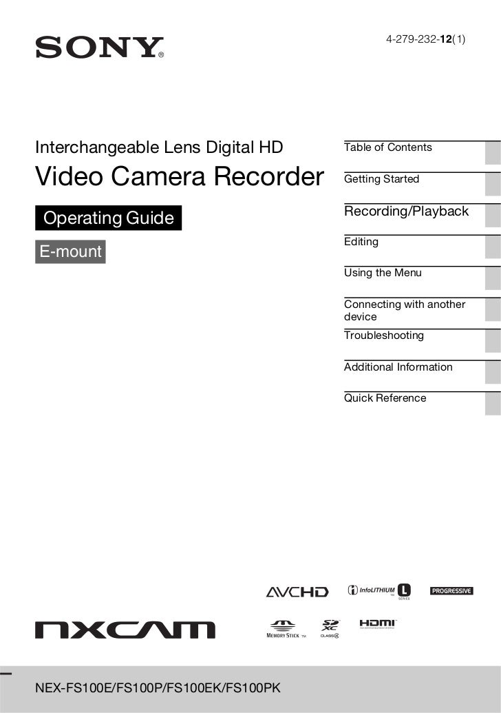 4-279-232-12(1)Interchangeable Lens Digital HD     Table of ContentsVideo Camera Recorder               Getting Started   ...