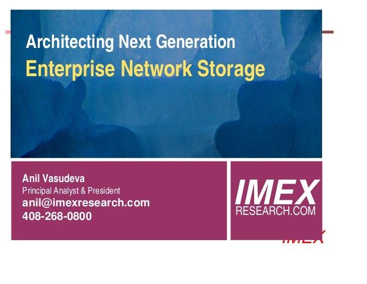 Architecting Next Generation Enterprise Network Storage