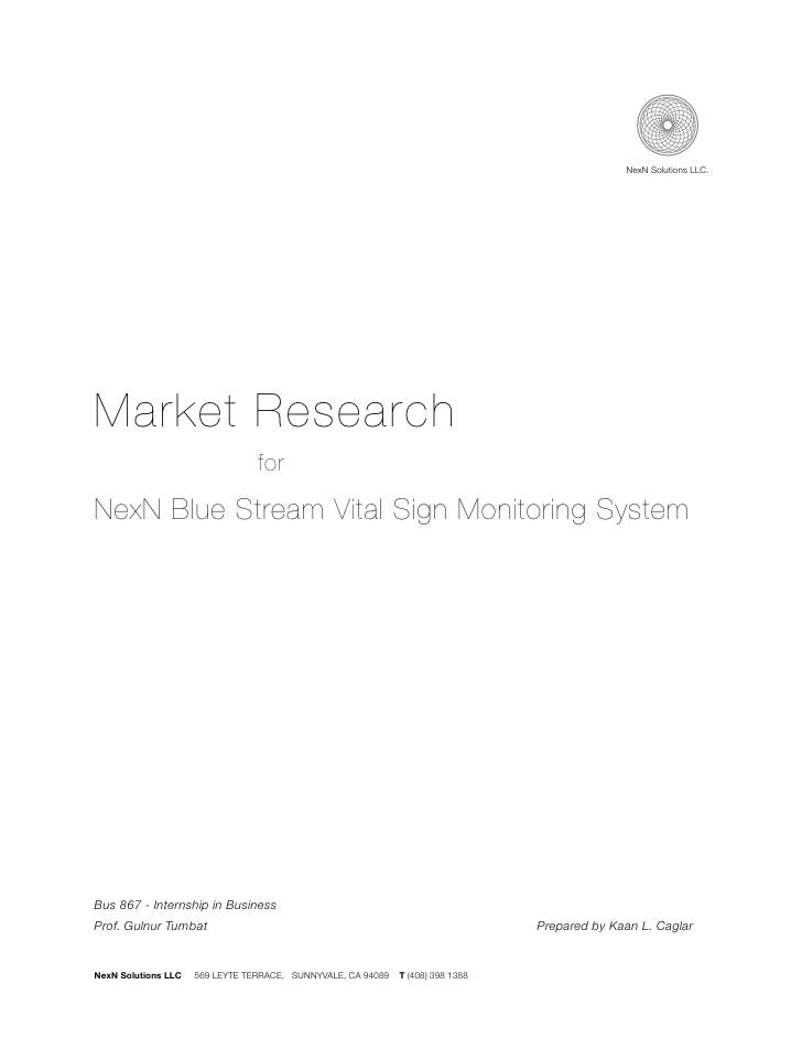 NexN Solutions LLC.     Market Research                                  for  NexN Blue Stream Vital Sign Monitoring Syste...