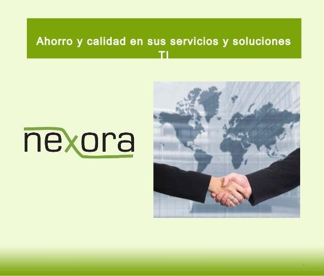 Ahorro y calidad en sus servicios y soluciones TI 1
