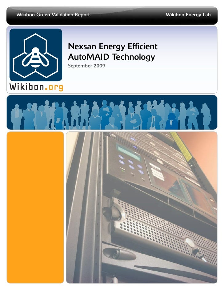 Wikibon Green Validation Report	                Wikibon Energy Lab                       Nexsan Energy Efficient          ...