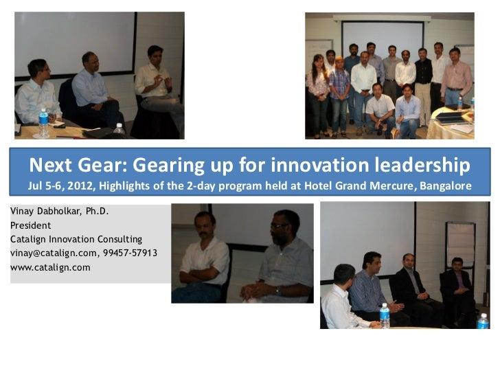 Highlights of Next Gear: A 2-day program on innovation leadership