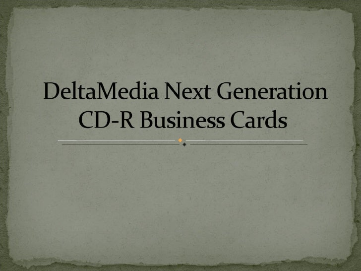 Next  Generation  CD-R Business  Cards