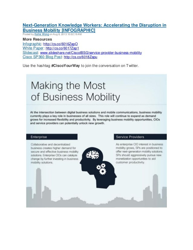 Next-Generation Knowledge Workers: Accelerating the Disruption in Business Mobility [INFOGRAPHIC] Posted by Kellie Wong on...