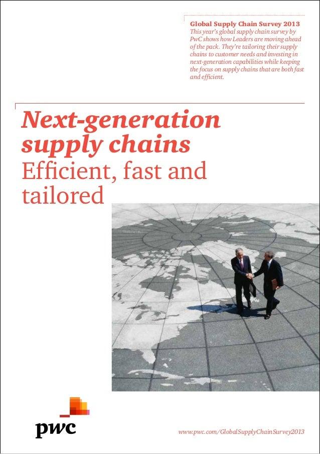www.pwc.com/GlobalSupplyChainSurvey2013Global Supply Chain Survey 2013This year's global supply chain survey byPwC shows h...