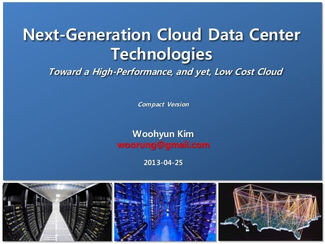 Next generation cloud data center technologies