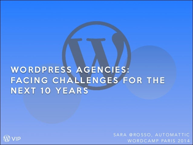 WordPress Agencies:  Facing Challenges for the Next 10 Years