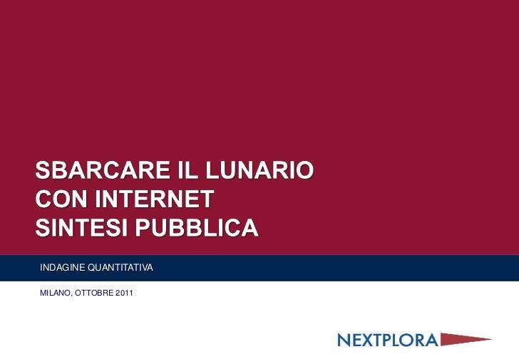 Next2011101022 Nextplora Sbarcare il lunario con internet_sintesi_04012012