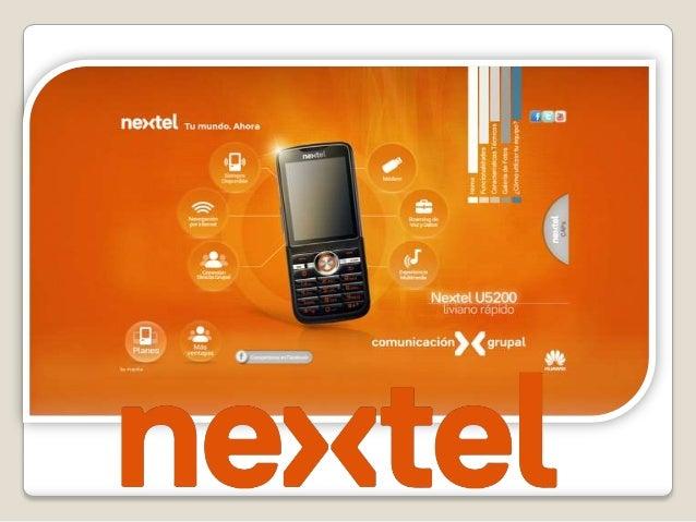 ANTECEDENTES             ◦ . LA EMPRESA Nextel del Perú S.A. es una organización que brinda servicios de telefoní...