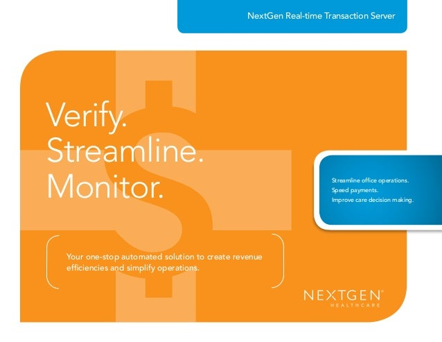 NextGen Real-time Transaction Server Verify. Streamline. Monitor. Your one-stop automated solution to create revenue effic...
