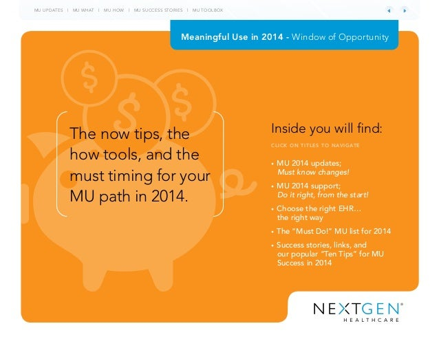 MU UPDATES | MU WHAT | MU HOW | MU SUCCESS STORIES | MU TOOLBOX • MU 2014 updates; Must know changes! • MU 2014 support; D...